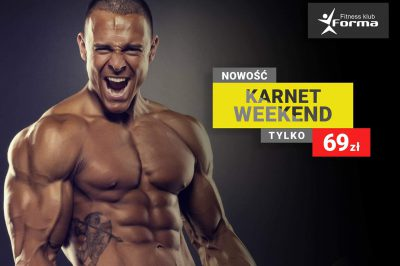 NOWOŚĆ – Karnet weekend !!!