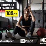 Specjalna oferta dla klubowiczów MultiSport, Fit Profit, Ok System